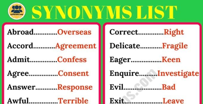 Synonyms: List of 200 Synonyms in English for ESL Learners! 1