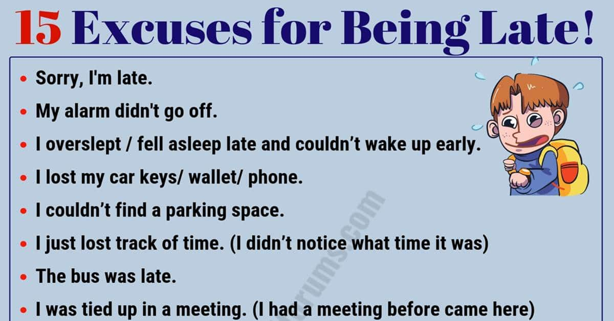 15 Best Excuses for Being Late You Might Need! 8