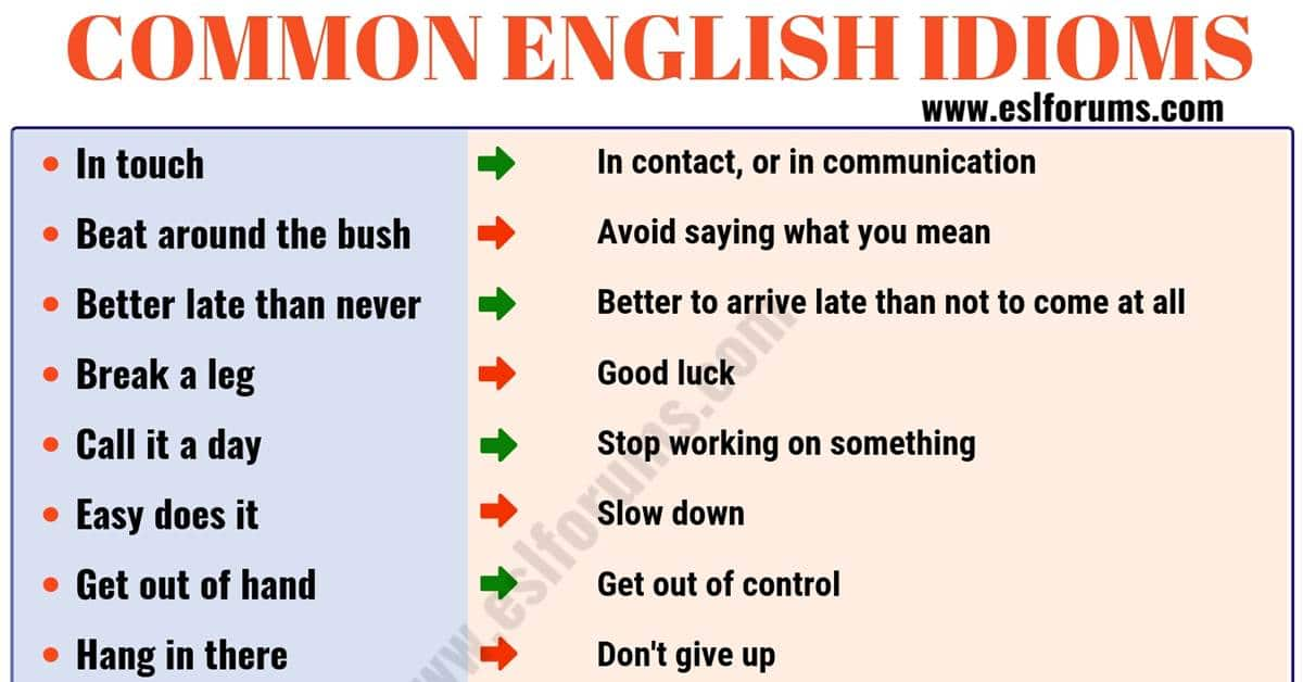 Top 120 Interesting Idioms Examples for ESL Learners 10
