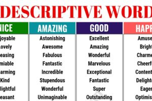 A Huge List of Descriptive Words in English 9
