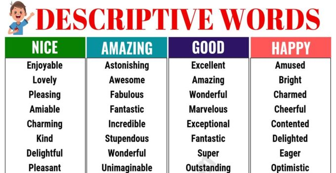 A Huge List of Descriptive Words in English 7