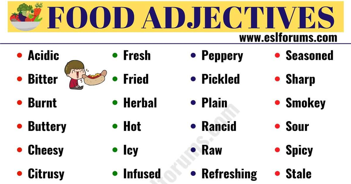 FOOD Adjectives: 48 Useful Words to Describe FOOD in English 2