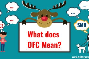 OFC & SMH in Texting: Meaning and Example Sentences 52