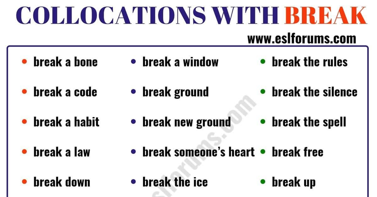 24 Useful Collocations with BREAK 1