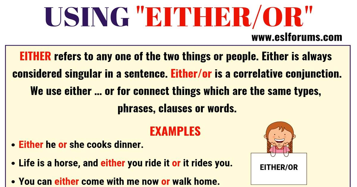 EITHER OR: Usage and Useful Examples in English 1