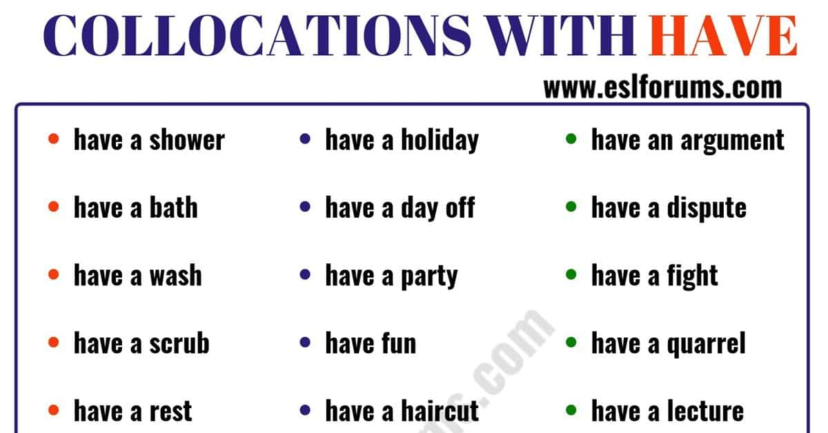42 Common Collocations with the Verb HAVE 2