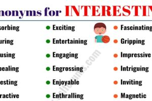 INTERESTING Synonym: List of 40+ Powerful Synonyms for INTERESTING 32