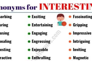 INTERESTING Synonym: List of 40+ Powerful Synonyms for INTERESTING 2