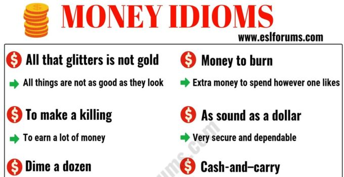 20+ Interesting Money Idioms in English 1