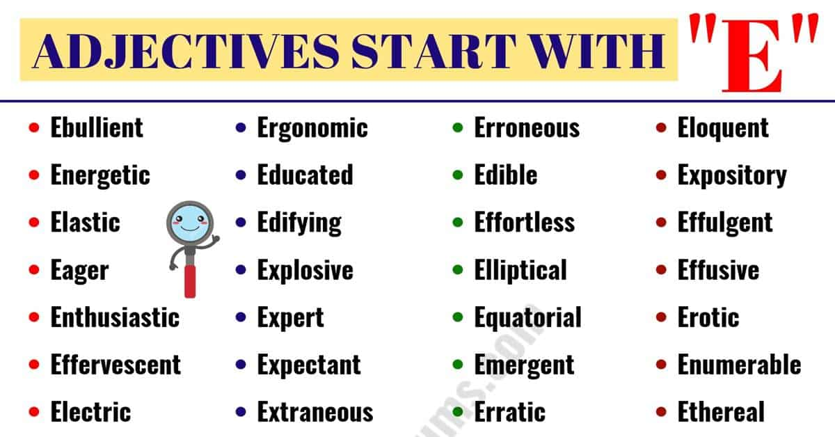 Adjectives That Start with E | List of 500+ Popular Words That Start With E 1
