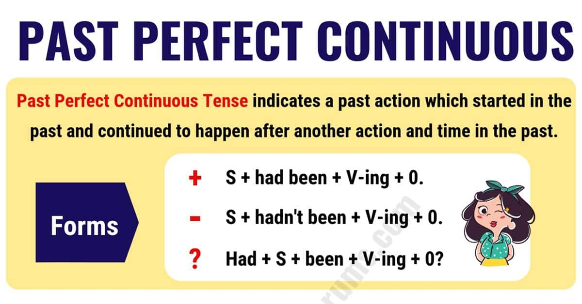 Past Perfect Continuous Tense: Usage and Useful Examples 2