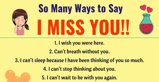 I Miss you Quotes: 30 Romantic Ways to Say I MISS YOU! in English 11