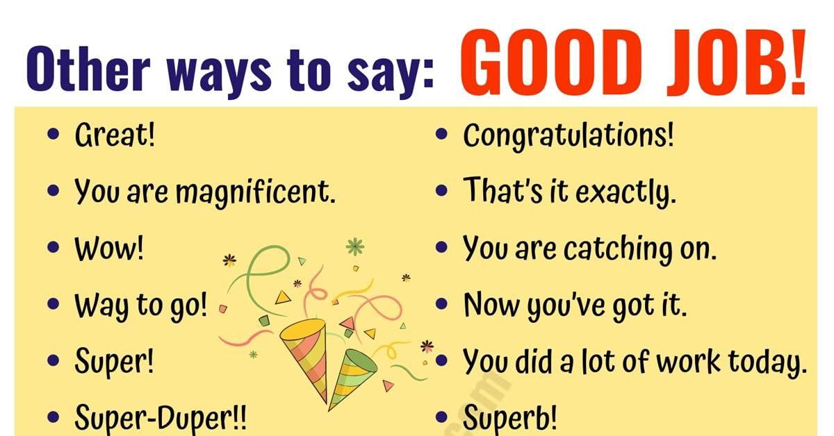 GOOD JOB! 48 Fantastic Ways to Say Good Job! 1