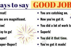 GOOD JOB Synonym: 48 Fantastic Ways to Say GOOD JOB! 10