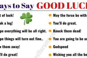 GOOD LUCK Synonym: 19 Power Ways to Say GOOD LUCK! 7