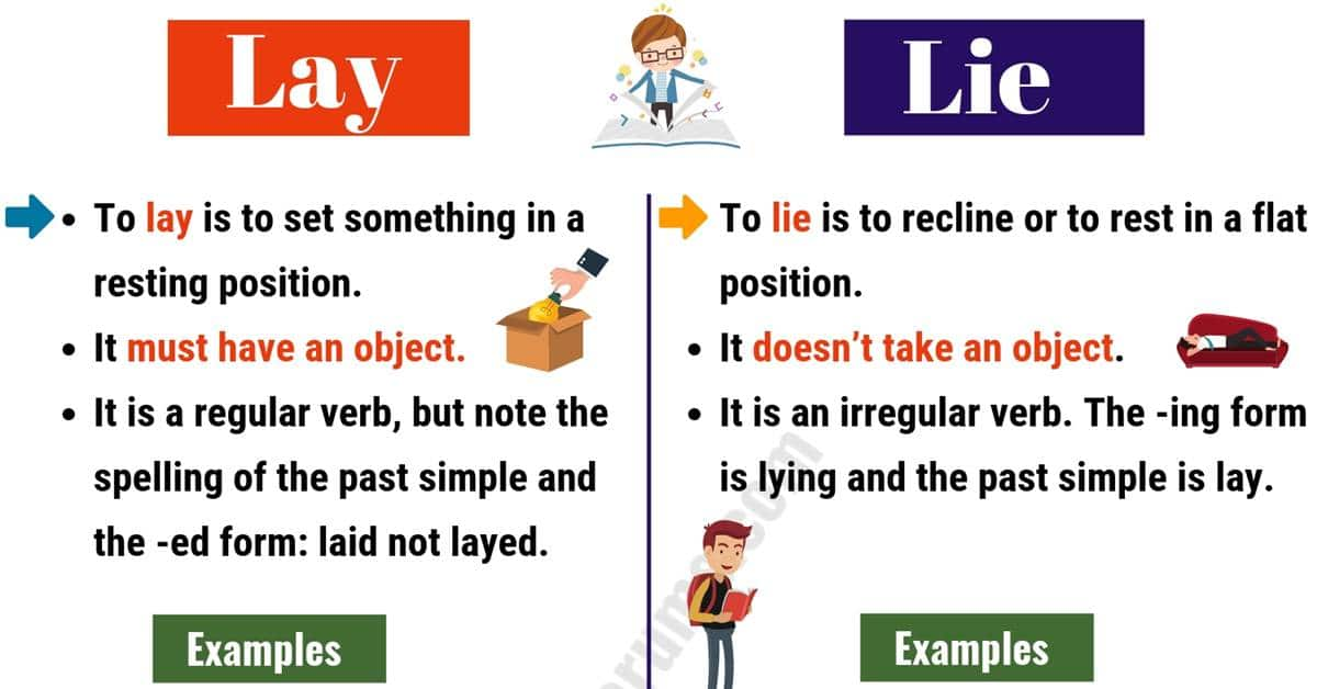 LAY vs LIE: How to Use Lay vs Lie Correctly? 4