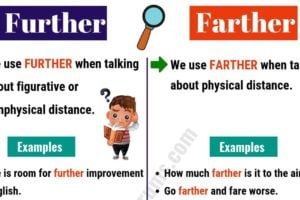 FURTHER vs FARTHER: How to Use Them Correctly? 15