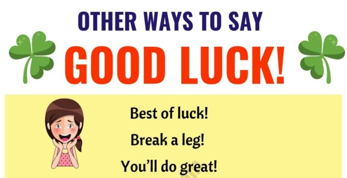 "GOOD LUCK! | List of 19 Power Ways to Say ""GOOD LUCK!"" 8"