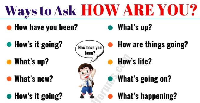 "Stop Asking ""HOW ARE YOU?"", 16 Questions You Can Use Instead of It 8"