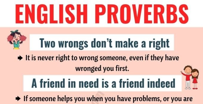 Proverbs: Top 30 English Proverbs and Their Meanings! 6