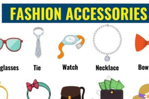 Fashion Accessories: List of Accessories for Men and Women in English 54