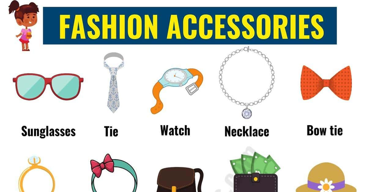 Fashion Accessories: List of Accessories for Men and Women in English 1