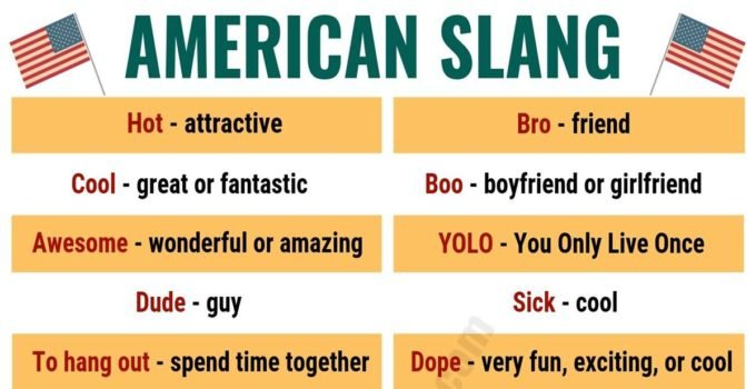 American Slang: List of 25 Essential American Slang You Shouldn't Miss! 5