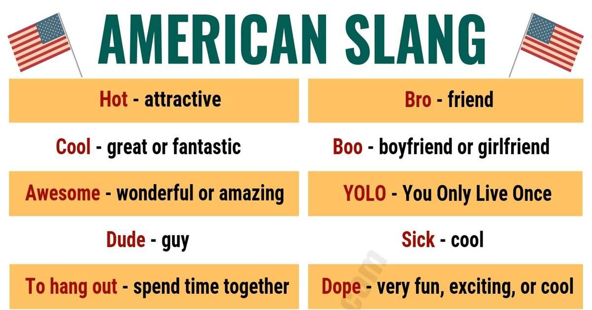 American Slang: List of 25 Essential American Slang You Shouldn't Miss! 1