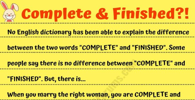 Funny Story: What's the Difference between Complete & Finished?^^ 9