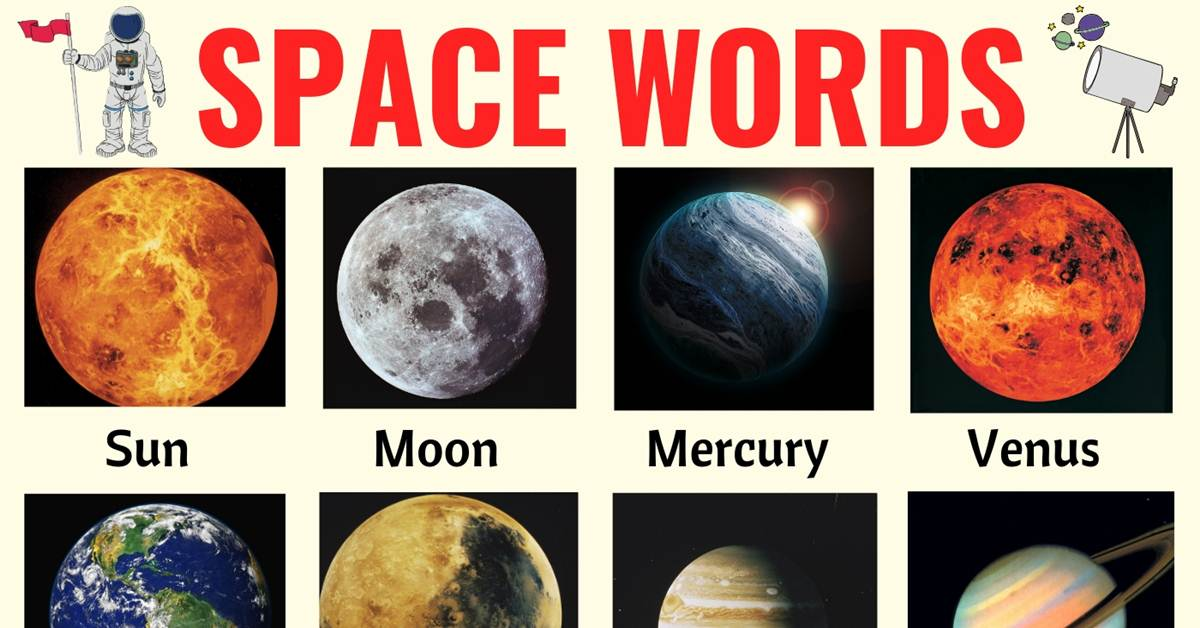 Space Words: List of 40+ Interesting Words Related to the Space 1