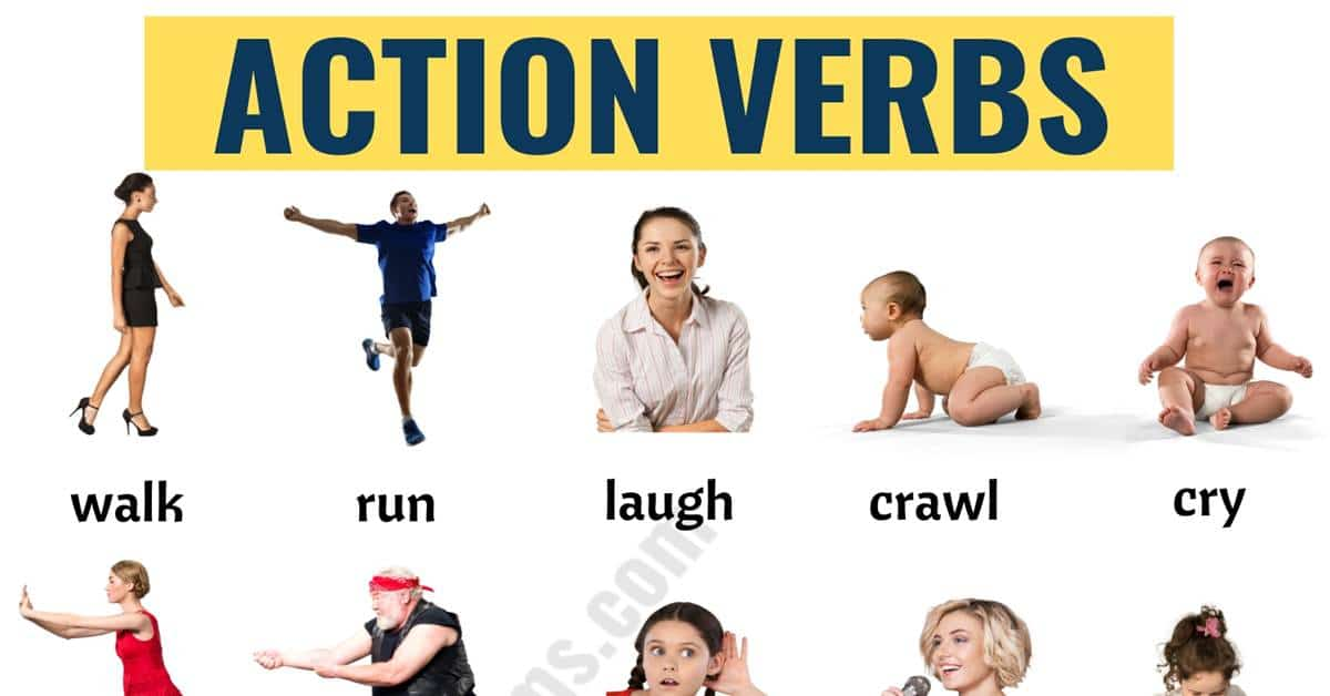 Action Verbs: List of 50+ Useful Action Words with the Pictures! 1