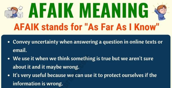 AFAIK Meaning: What Does AFAIK Mean? (with Useful Conversations) 5