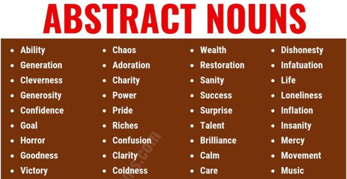 Abstract Noun: List of 150 Common Abstract Nouns in English 14