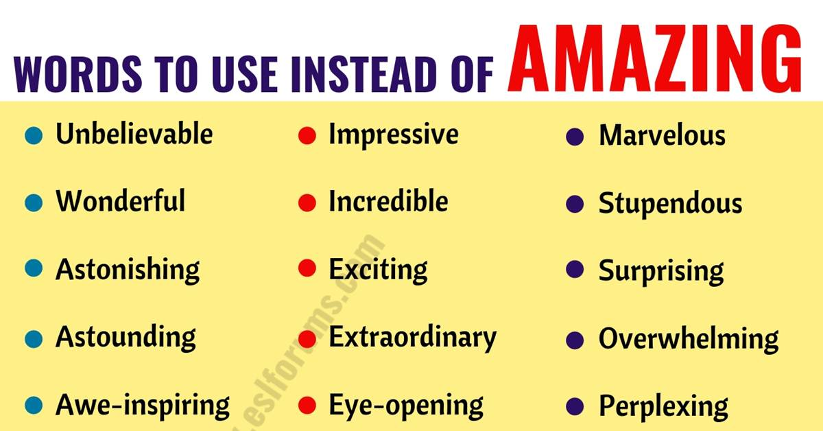 AMAZING Synonym: List of 36 Synonyms for Amazing with Examples 1