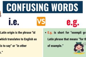 I.E. vs E.G. : What's the Difference between E.g. vs I.e.? (with Useful Examples) 8