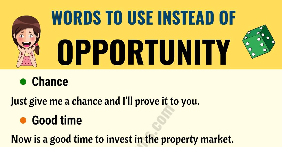 OPPORTUNITY Synonym: List of 15+ Synonyms for Opportunity 1