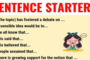 Sentence Starters: Useful Words and Phrases You Can Use As Sentence Starters 11