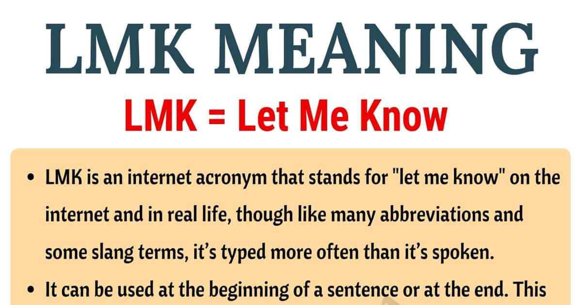 LMK Meaning: What Does LMK Stand For? (with Useful Examples) 1