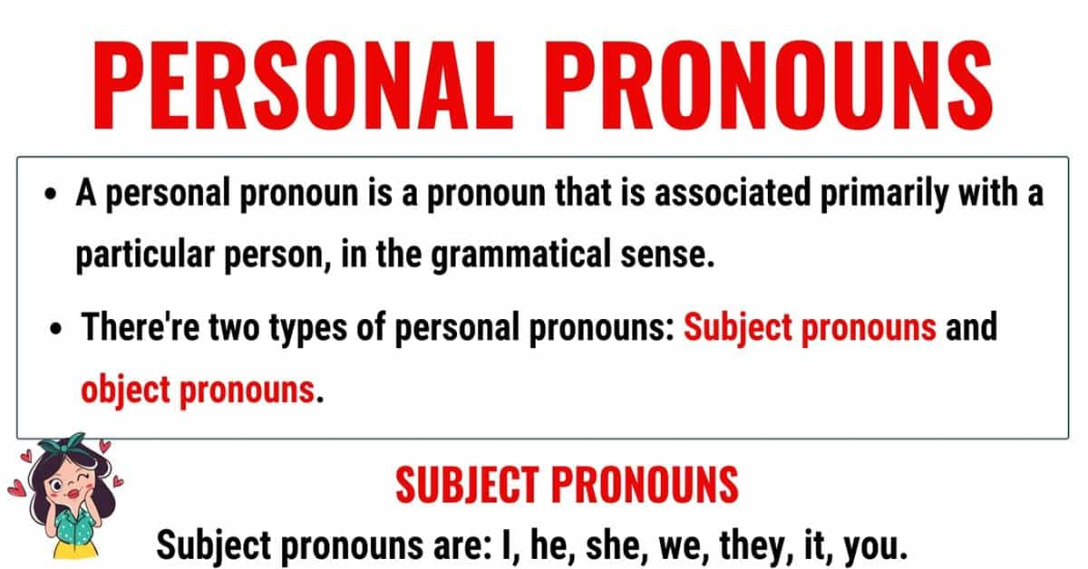 Personal Pronouns: What is a Personal Pronoun? Useful Examples 1