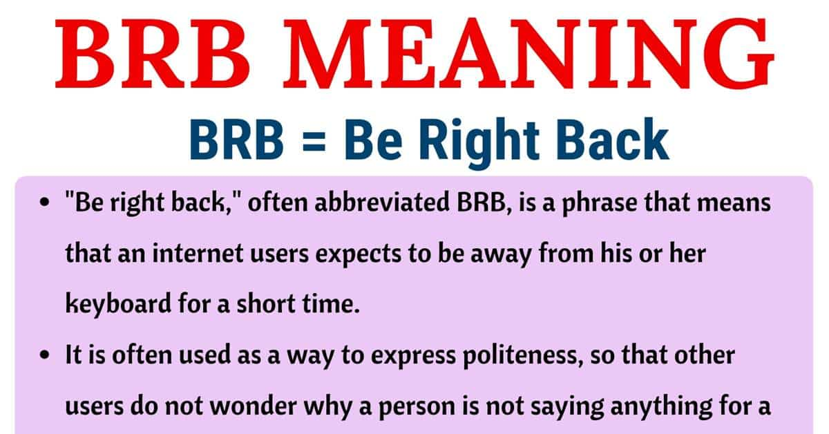 BRB Meaning: What Does BRB Mean in Texting? Useful Examples 1