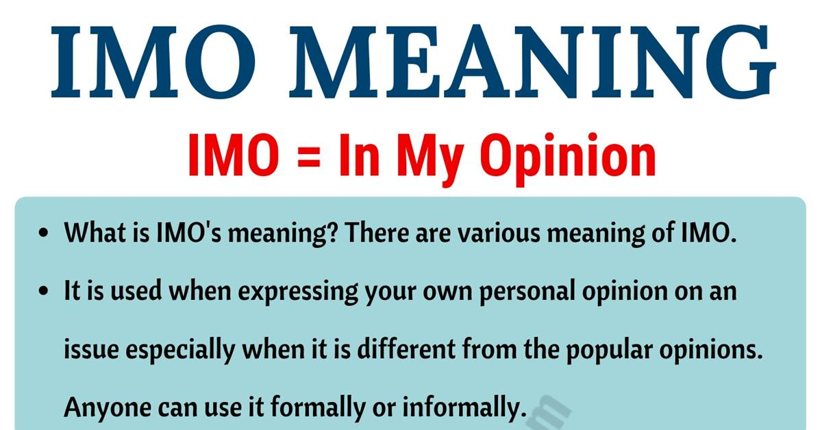 IMO Meaning: What Does IMO Mean? Useful Examples 1