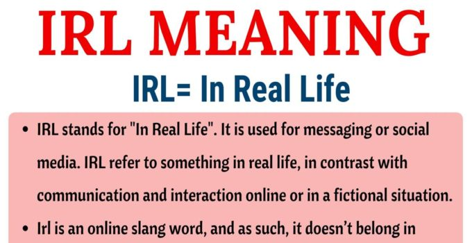 IRL Meaning: What Does IRL Stand for (with Useful Examples) 4