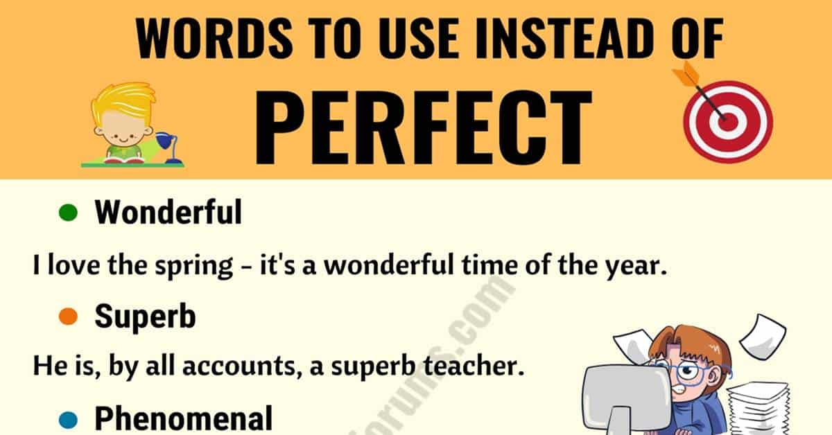 PERFECT Synonym: List of 22 Synonyms for Perfect with Useful Examples 3