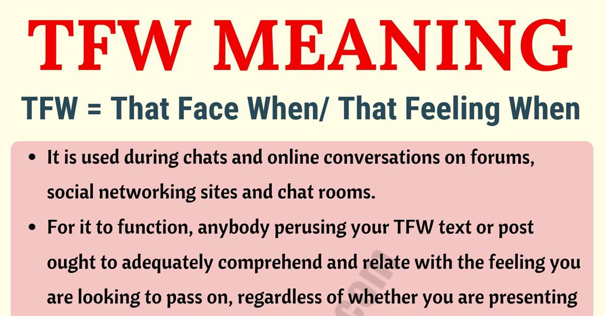 TFW Meaning: What Does TFW Mean? Useful Examples 1