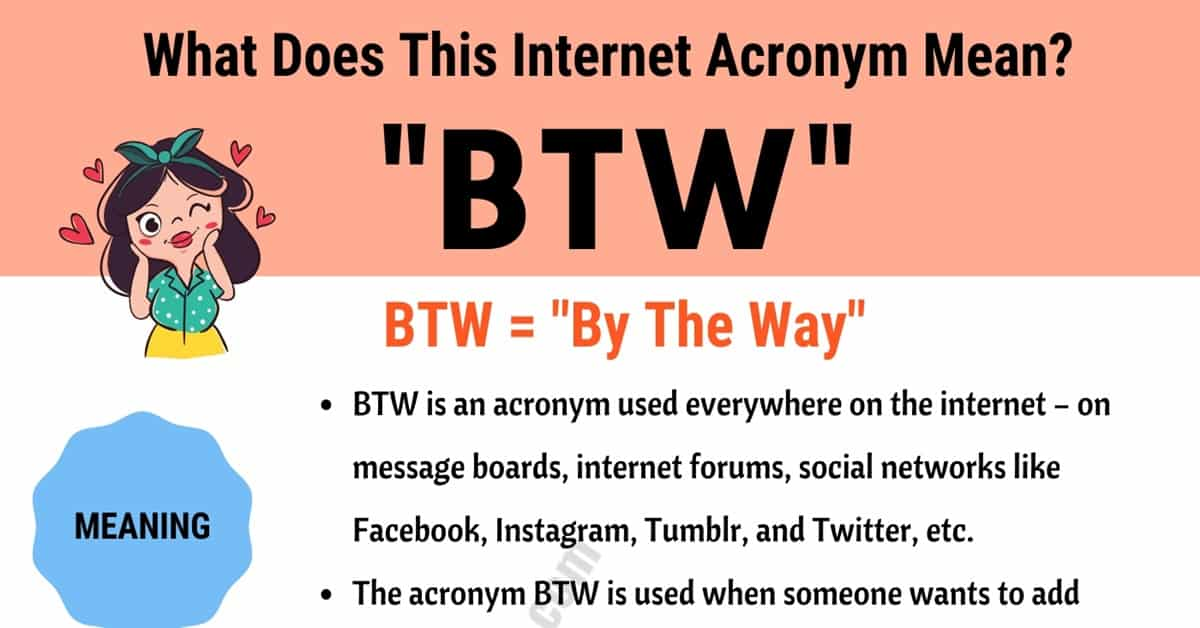 "BTW Meaning: How Do You Define the Trendy Acronym ""BTW""? 10"