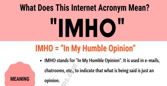 """IMHO Meaning: The Meaning and Examples of Useful Acronym """"IMHO"""" 1"""
