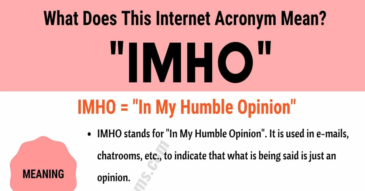 """IMHO Meaning: The Meaning and Examples of Useful Acronym """"IMHO"""" 8"""