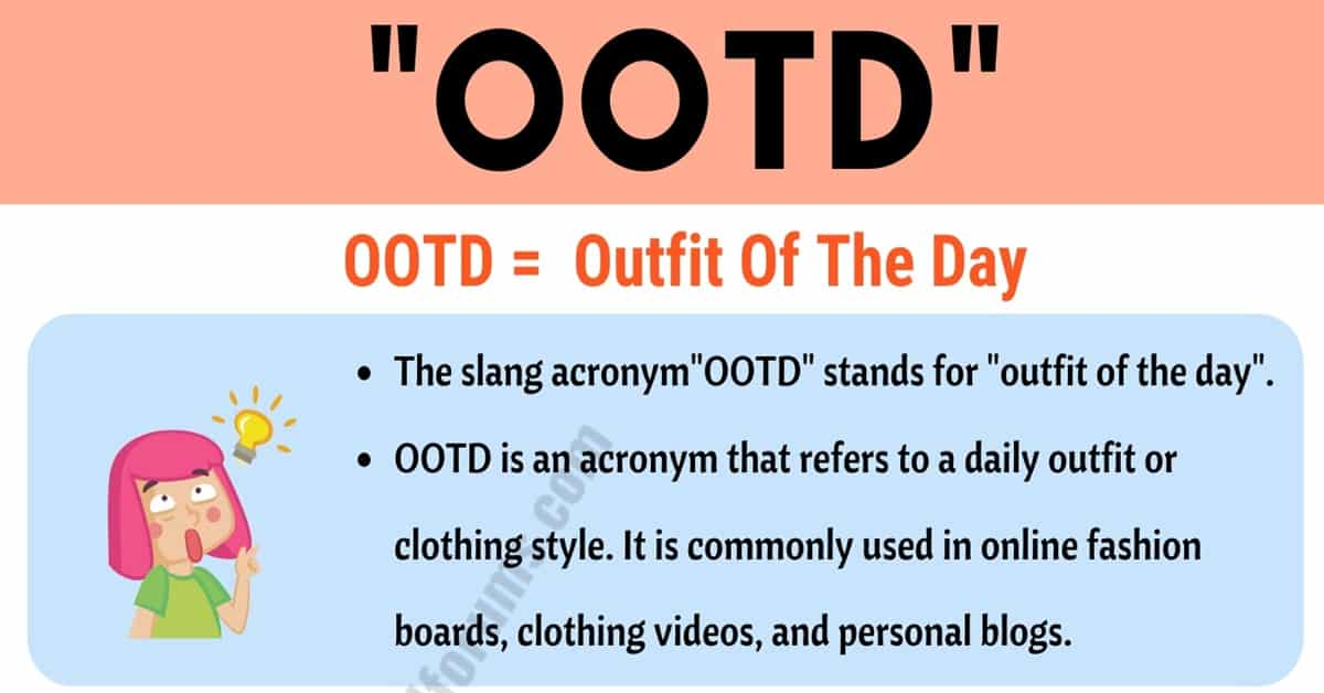 """OOTD Meaning: What Does the Trendy Term """"OOTD"""" Mean and Stand For? 1"""