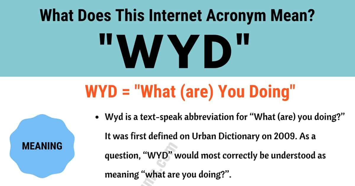 "WYD Meaning: What Does This Useful Slang Acronym ""WYD"" Mean and Stand For? 1"