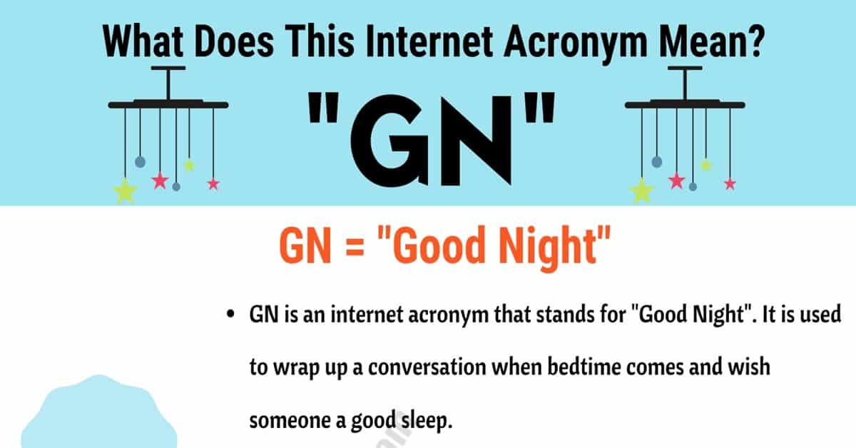 "GN Meaning: The Meaning and Interesting Conversation Examples of ""GN"" 10"